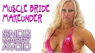 Muscle Bride | Snog Marry Avoid