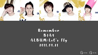 B1A4 (비원에이포) 'REMEMBER' (Color Coded Lyrics Han/Rom/Eng/가사)