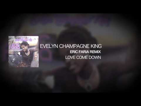 Eric Faria Remix - Love Come Down - Evelyn Champagne King