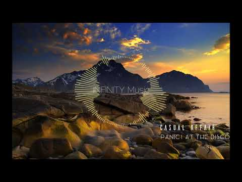 Casual Affair - PANIC! AT THE DISCO - 1 Hour Version | -= IИFIИITY Music =-