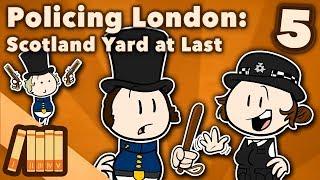 policing-london-scotland-yard-at-last-extra-history-5