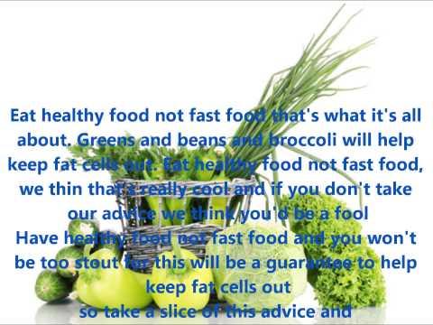 THE HEALTH FOOD SONG  WITH LYRICS