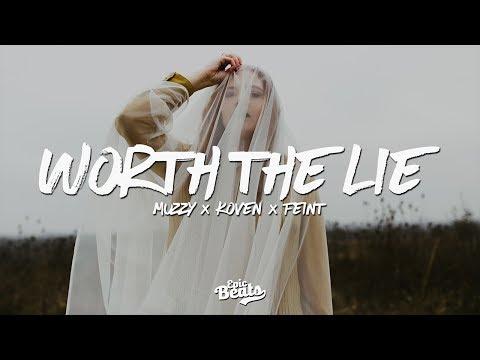 Muzzy & Koven & Feint - Worth The Lie (Lyric / Lyrics Video)