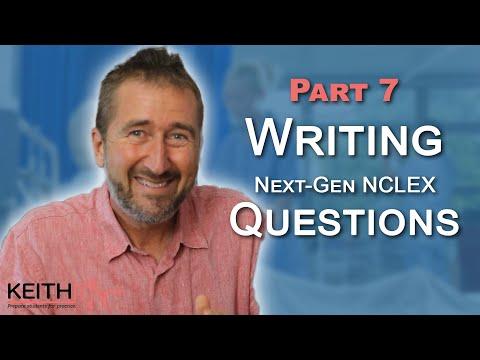 Part 7: Writing Case-Based Next-Gen NCLEX Questions