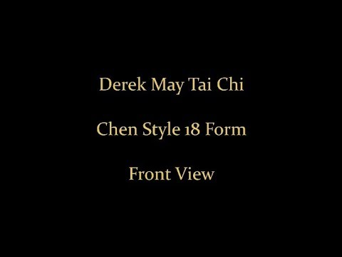 Tai Chi - Chen 18 Form - Front View - YouTube