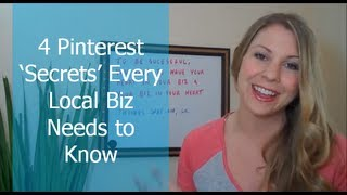 4 Pinterest Secrets Every Local Business Needs to Know