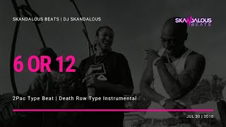 Outlawz - 6 or 12 (Death Row Instrumental Remake | DJ Skandalous Beats)