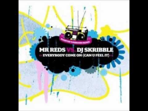 Mr Reds vs DJ Skribble - Everybody Come On