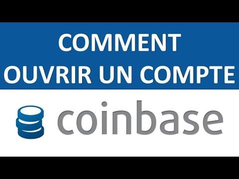 COINBASE - COMMENT OUVRIR UN COMPTE EN CRYPTO-MONNAIE