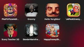 FNaF 6,Granny,Hello Neighbor,Scary Teacher,Slender Man,5 Ночей у Фредди 6,Гренни,Привет Сосед