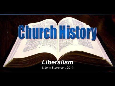 Church History 13 - Liberalism