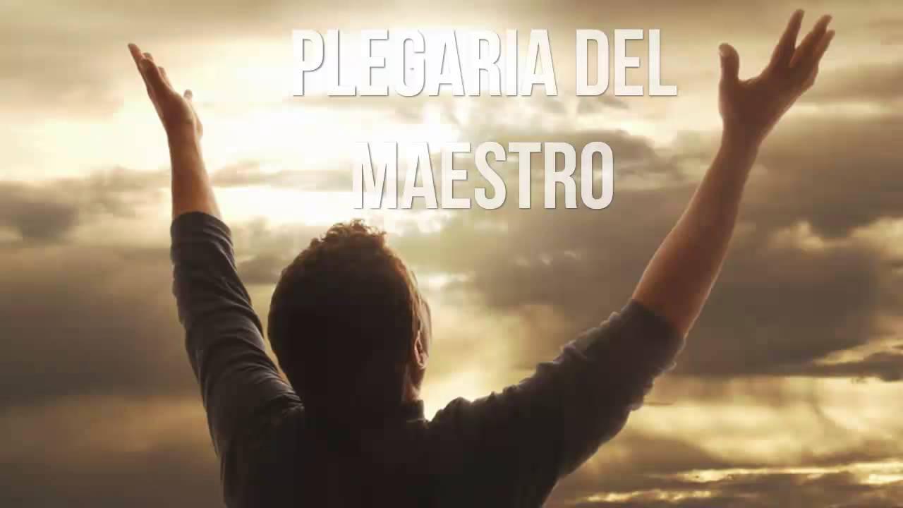Frase De Vida Reflexiones: Plegaria Del Maestro, Pensamientos Del Alma, Reflexiones