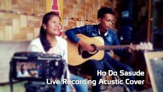 Ho Do Sasude - Acustic Cover by Rosenna Marbun & Meichel Silaen Mp3