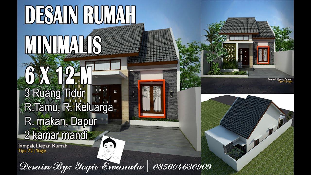 Desain Rumah Minimalis 6x12 M 1 Lantai Youtube