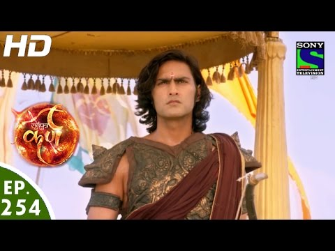 Suryaputra Karn - सूर्यपुत्र कर्ण - Episode 254 - 27th May, 2016