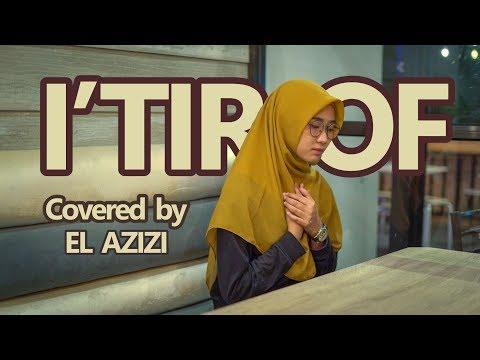i tiraf  - cover by  El Azizi  (Music Video )  #elazizi #musikpositif  #itiraf