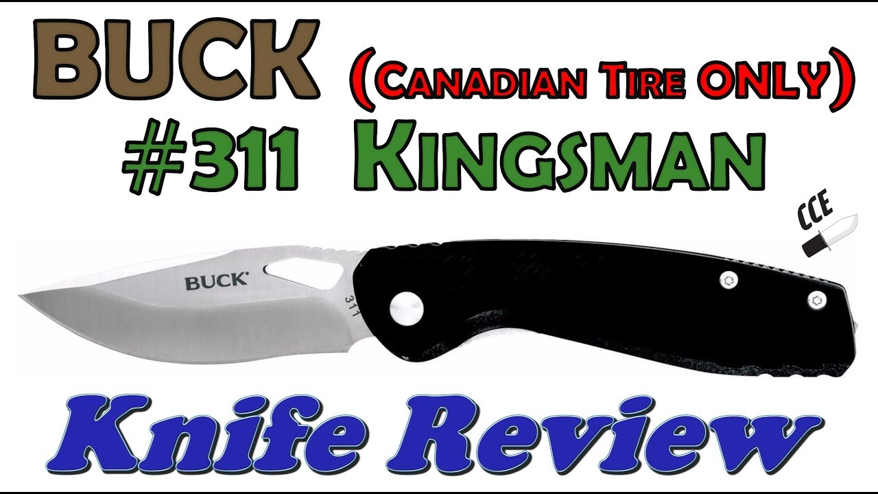SPECIAL EXTREME sale!! Only $10CAD = $7USD!!! BUCK #311 Kingsman Full  Review