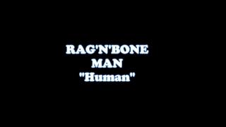 Rag'N'Bone Man - Human (Lyric Video)