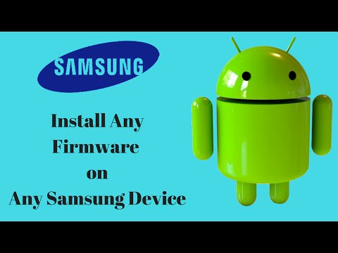 Firmware flash on any Samsung Smartphone