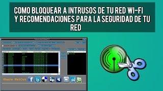 Desconectar a Intrusos De nuestra Red Wi-FI