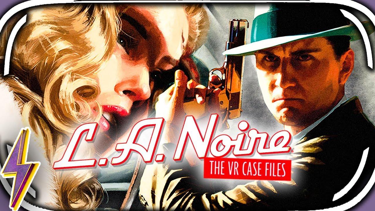 Rockstar Games Announce L.A Noire: The VR Case Files For