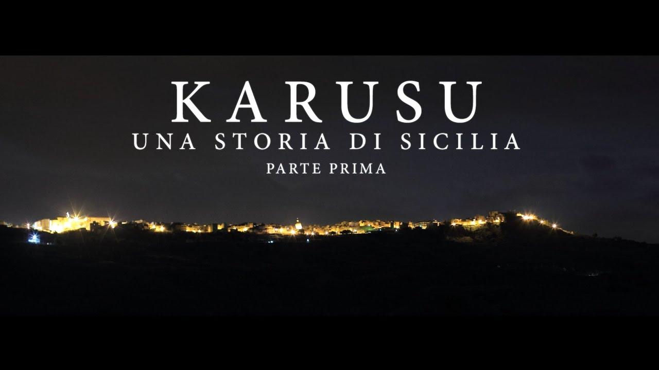Karusu una storia di sicilia official trailer eng for Piani di una storia