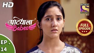 Patiala Babes - Ep 14 - Full Episode - 14th December, 2018