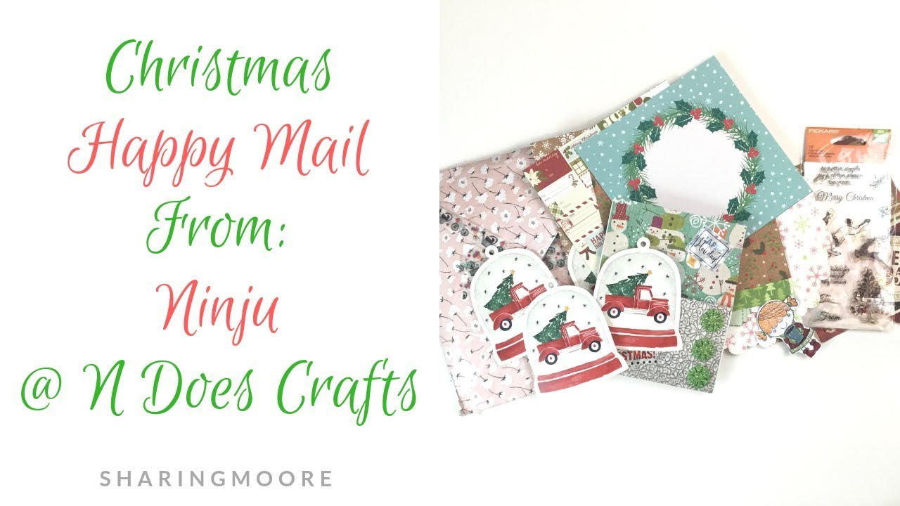 Happy Surprise Christmas Mail from Ninju @N Does Crafts! - Dec 2018 ...