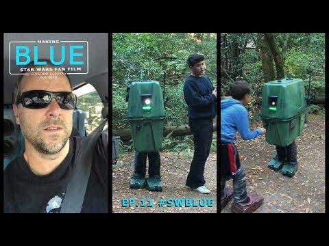 Making BLUE Ep.11: Star Wars Short Film