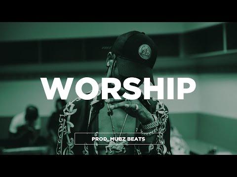 "Travis Scott Type Beat ""Worship"" | Hard Trap Type Beat 2016 | Mubz Beats"