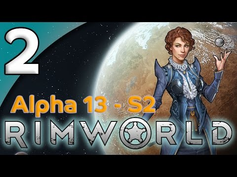 Rimworld Alpha 13 - 2. Family Reunion - Let's Play Rimworld Gameplay