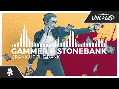 Gammer & Stonebank - Crank Up The Dank [Monstercat Release]