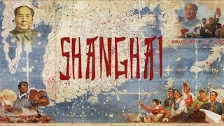 ChinaFilms and MaoZedong Production presents. Shanghai