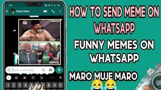 How To send Meme on Whatsapp 2020 | Hidden Whatsapp features | Abe Saale Meme | Send gif | screenshot 2