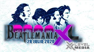 BEATLEMANIA XL - 28 JULIO 2020