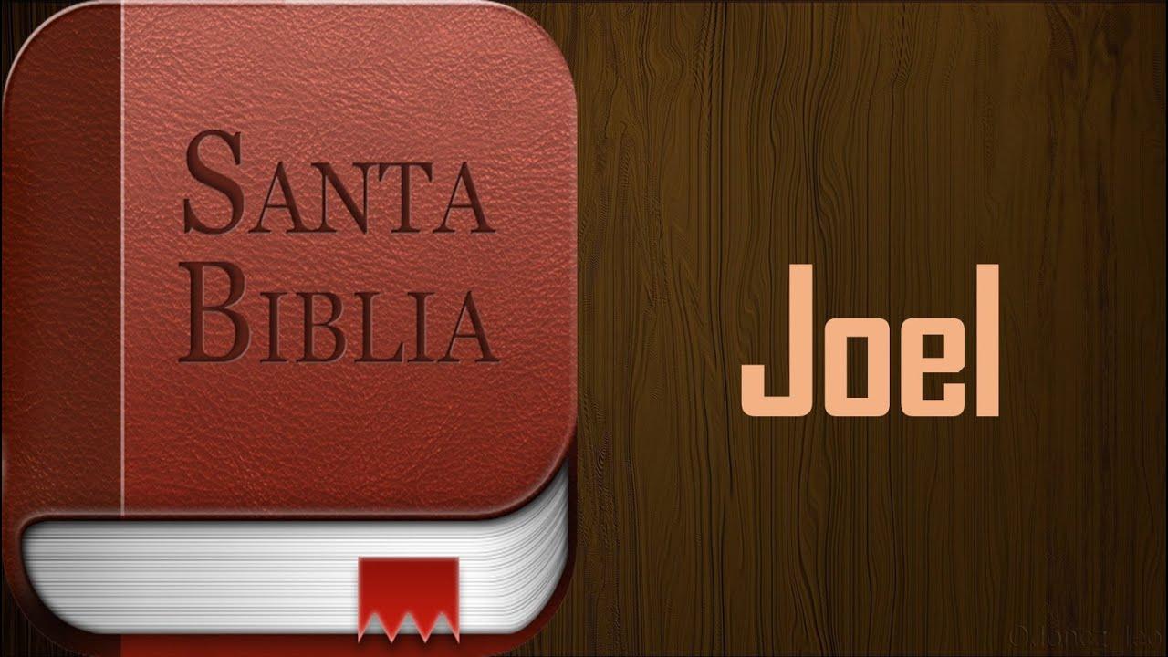 Libro de Joel - Biblia hablada (audio latino