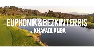 Euphonik - ziRight iGals [Official Video] ft. Bekzin Terris, Khaya Dlanga