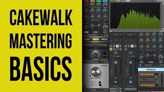 Cakewalk by Bandlab: Mastering for Beginners
