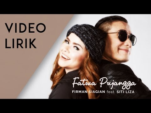 Firman Siagian feat. Siti Liza - Fatwa Pujangga (Lyric Video)