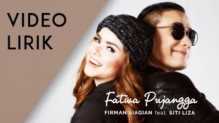 Video Firman Siagian feat. Siti Liza - Fatwa Pujangga (Lyric Video) download MP3, 3GP, MP4, WEBM, AVI, FLV Agustus 2017