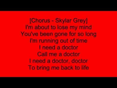 I Need A Doctor: Dr. Dre ft. Eminem and Skylar Grey - Lyrics (HD)