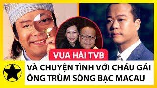 Âu Dương Chấn Hoa – 'Vua Hài TVB' Và Chuyện Tình Với Cháu Gái Ông Chủ Sòng Bạc Lớn Nhất Macau