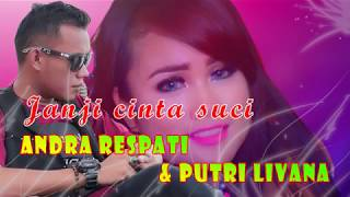 Janji cinta suci  -  Andra respati feat.  Putri Livana (Lyrics)