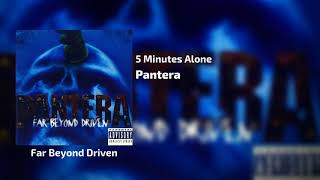 Pantera - 5 Minutes Alone Lyrics+++