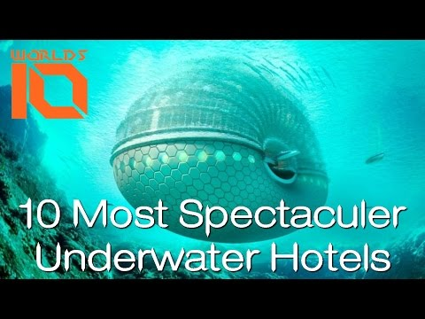 10 Most Spectacular underwater hotels in the world | Top 10 best Undersea Hotels |