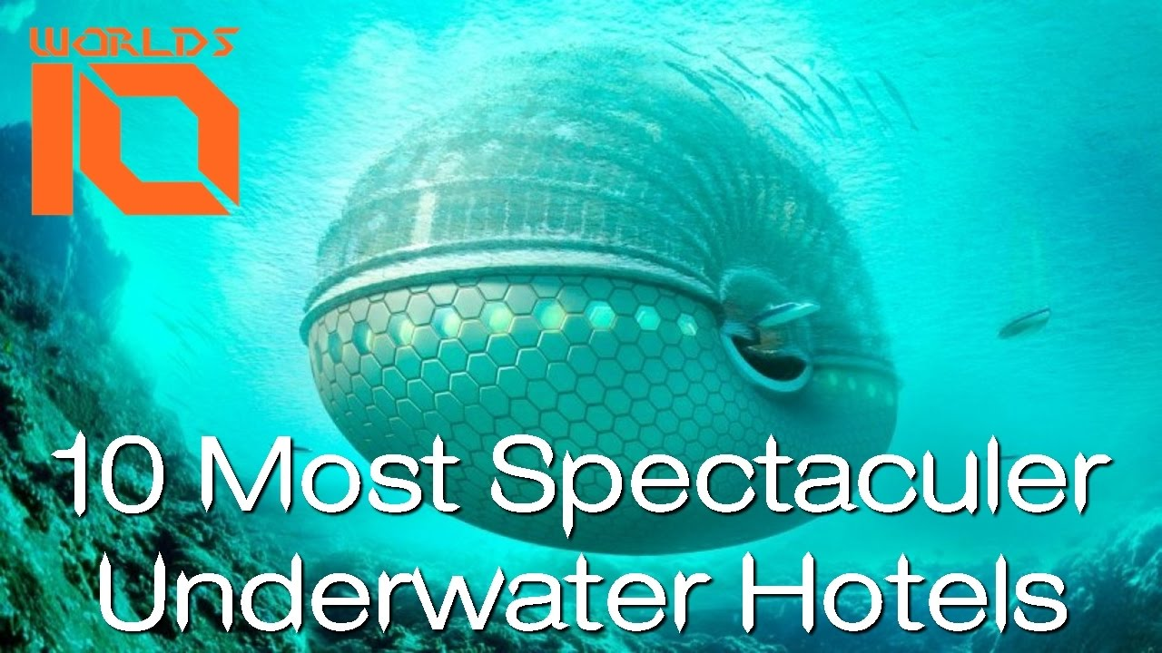 10 Most Spectacular Underwater Hotels In The World