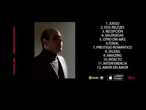 Yuliano Acri - Prestigio Romántico (Álbum Completo)