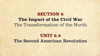 MOOC | The Second American Revolution | The Civil War and Reconstruction, 1861-1865 | 2.6.4