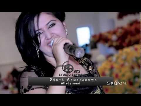 Dunya Akmyradowa - Aldady meni