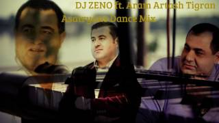 DJ ZENO Ft Aram Artash Tigran Asatryan Dnace Mix 2017 Shaxov Shuxov Sharan HD